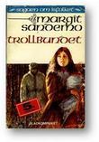 """""""Trollbundet"""" av Margit Sandemo"""