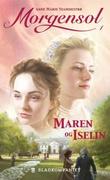"""""""Maren og Iselin"""" av Anne Marie Stamnestrø"""