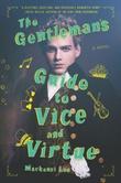 """""""The Gentleman's Guide to Vice and Virtue"""" av Mackenzi Lee"""