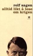 """""""Alltid likt å lese om krigen - forteljing"""" av Rolf Sagen"""