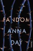 """""""Fandom"""" av Anna Day"""