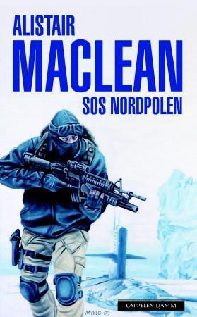 """S.O.S. Nordpolen"" av Alistair MacLean"