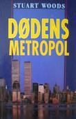 """""""Dødens metropol"""" av Stuart Woods"""