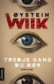 """""""Tredje gang du dør - thriller"""" av Øystein Wiik"""