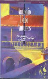 """""""Tingenes naturlige orden"""" av António Lobo Antunes"""