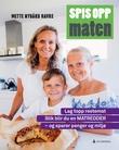 """""""Spis opp maten - lag topp restemat"""" av Mette Nygård Havre"""