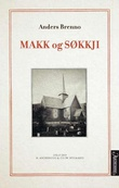 """""""Makk og søkkji - mogning åt makken - mørker åt søkkji"""" av Anders Brenno"""