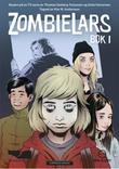 """""""ZombieLars - Bok 1"""" av Thomas Seeberg Torjussen"""