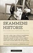 """""""Skammens historie - den norske stats mørke sider 1814-2014"""" av Sigmund Aas"""