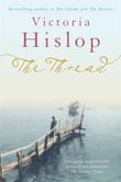 """The thread"" av Victoria Hislop"