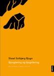 """""""Sjonglering og bjugnlering dikt og tekstar i samling 1972-1999"""" av Sissel Solbjørg Bjugn"""