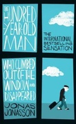 """The 100-year-old man who climbed out the window and disappeared"" av Jonas Jonasson"