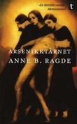 """""""Arsenikktårnet roman"""" av Anne B. Ragde"""