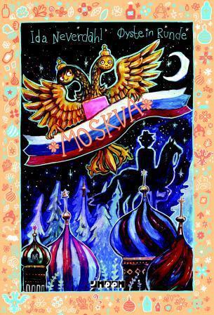 """""""Moskva"""" av Ida Neverdahl"""