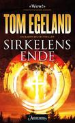 """""""Sirkelens ende - en Bjørn Beltø-thriller"""" av Tom Egeland"""