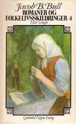 """""""Romaner og folkelivsskildringer. Bd. 4 - Eline Vangen"""" av Jacob Breda Bull"""
