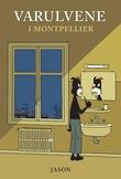 """""""Varulvene i Montpellier"""" av Jason"""