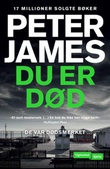 """Du er død"" av Peter James"