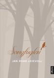 """Songfuglen roman"" av Jan Roar Leikvoll"