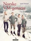 """""""Norske VM-gensere - våre favoritter"""" av Iselin Hafseld"""