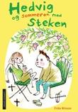 """""""Hedvig og sommeren med Steken"""" av Frida Nilsson"""
