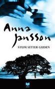 """""""Stum sitter guden"""" av Anna Jansson"""
