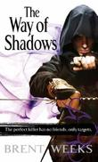 """The Way of Shadows - Night Angel Trilogy Book 1"" av Brent Weeks"