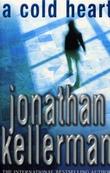 """A cold heart"" av Jonathan Kellerman"