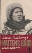 """Nattens brød 1 - An-Magritt"" av Johan Falkberget"