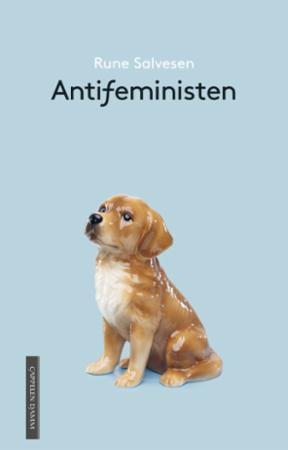 """""""Antifeministen"""" av Rune Salvesen"""