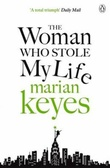 """The woman who stole my life"" av Marian Keyes"