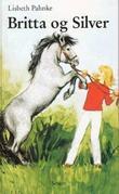 """""""Britta og Silver"""" av Lisbeth Pahnke"""