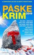 """""""Påskekrim 2019 - 16 kriminalnoveller"""" av Anne B. Ragde"""