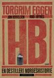 """""""HB - en destillert norgeshistorie"""" av Torgrim Eggen"""