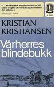 """""""Vårherres blindebukk"""" av Kristian Kristiansen"""