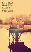 """""""Varsjøen - roman"""" av Thomas Marco Blatt"""