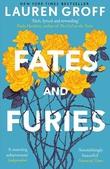 """Fates and Furies - A Novel"" av Lauren Groff"