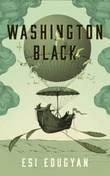"""Washington Black"" av Esi Edugyan"