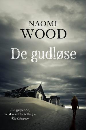 """""""De gudløse"""" av Naomi Wood"""
