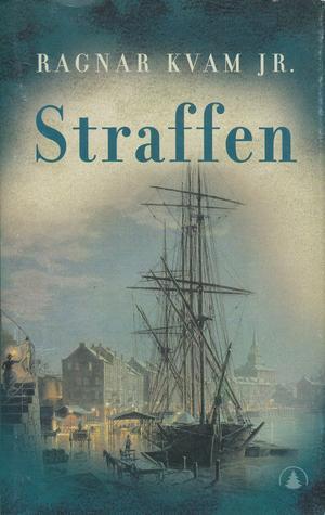 """""""Straffen"""" av Ragnar Kvam"""
