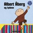 """""""Albert Åberg og lydene"""" av Astrid Haugen"""