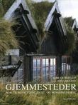 """""""Gjemmesteder rom til ro og utfoldelse - og menneskene bak"""" av Lene Ostenfeldt"""
