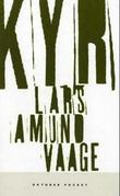 """""""Kyr - noveller"""" av Lars Amund Vaage"""