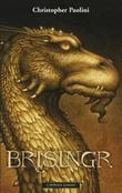"""""""Brisingr, eller Eragon Skuggedreper og Safira Bjartskulars sju løfter"""" av Christopher Paolini"""
