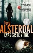 """""""Evas siste vitne"""" av Tove Alsterdal"""