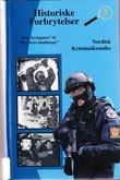 """""""Historiske Forbrytelser 3 - Fra """"Sevleguten"""" til """"Djevelens håndlanger"""""""" av Arne Øiamo"""