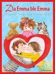 """""""Da Emma ble Emma - historien om hvordan et barn blir til"""" av Peter Gotthardt"""