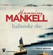 """""""Italienske sko"""" av Henning Mankell"""