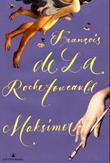 """Maksimer"" av Francois de La Rochefoucauld"