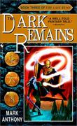"""The Dark Remains (The Last Rune, Book 3)"" av Mark Anthony"